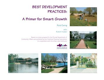 BEST DEVELOPMENT PRACTICES: A Primer for Smart Growth - US ...