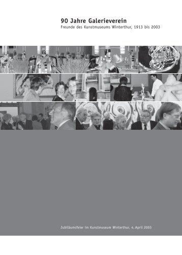 90 Jahre Galerieverein - Kunstmuseum Winterthur