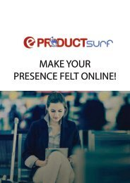 MAKE YOUR PRESENCE FELT ONLINE!