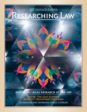 Vol. 21, No. 4, Fall 2010 - American Bar Foundation