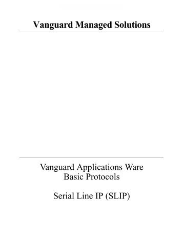 Serial Line Interface Protocol - Vanguard Networks