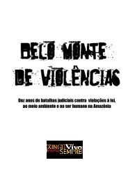 Belo Monte de Violências - Xingu Vivo