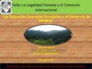 Taller La Legalidad Forestal y El Comercio Internacional