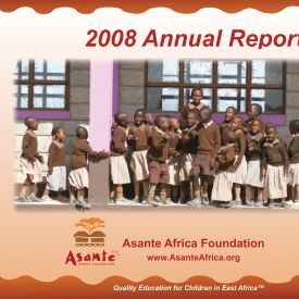 2008 Annual Report - Asante Africa Foundation