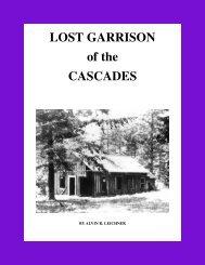 Lost Garrison of the Cascades - Columbia Gorge Interpretive Center