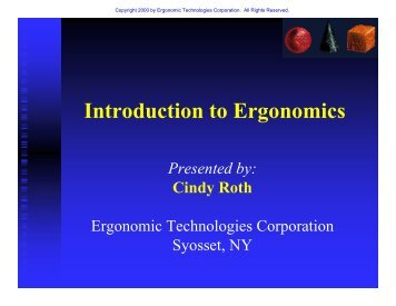 Introduction to Ergonomics - Ergonomic Technologies Corporation