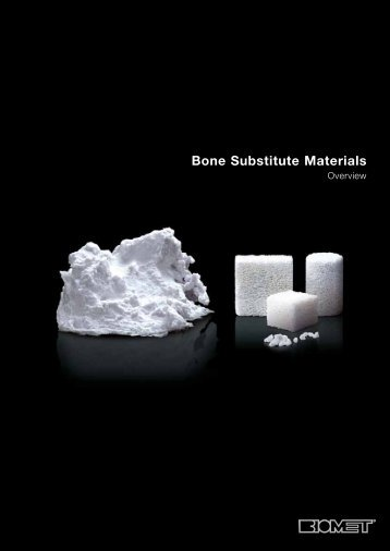Bone Substitute Materials - Biomet