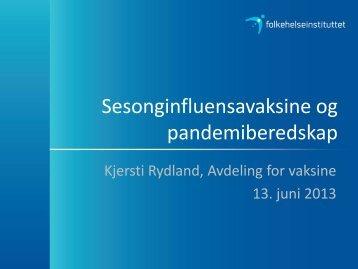 Sesonginfluensa og pandemiberedskap - Nasjonalt ...
