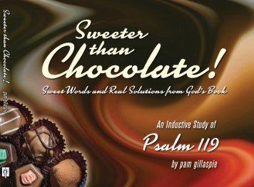 Sweeter Than Chocolate - Precept Ministries International   Bible