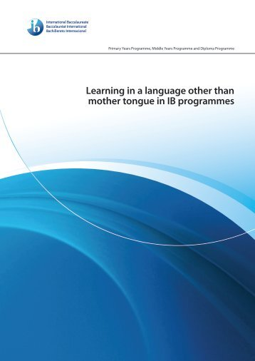 Learning in a language other than mother tongue in IB programmes