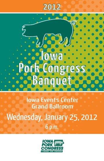 2011 Iowa Pork Congress Banquet - Iowa Pork Producers Association