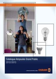 Catalogue Ampoules Grand Public 2012/2013 - Osram