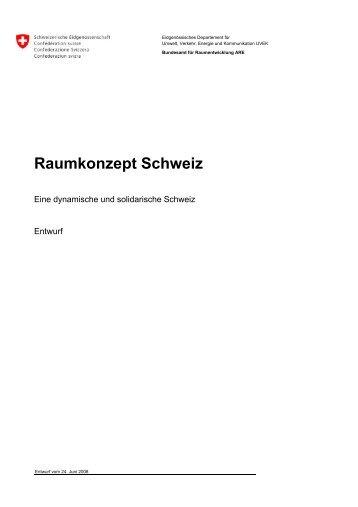 Entwurf Â«Raumkonzept Schweiz - Forum Landschaft