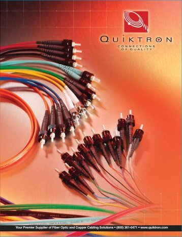 Your Premier Supplier of Fiber Optic and Copper Cabling ... - Quiktron