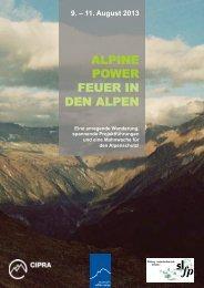 ALPINE POWER ist eine Wanderung - Feuer in den Alpen