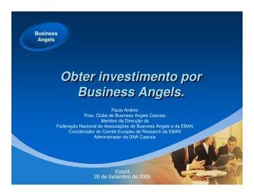 Obter investimento por Business Angels. Obter investimento ... - fnaba