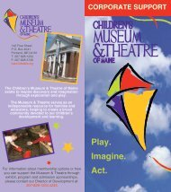 Play. Imagine. Act. - Children's Museum and Theatre of Maine