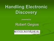 Handling Electronic Discovery - Kohner Mann & Kailas, SC