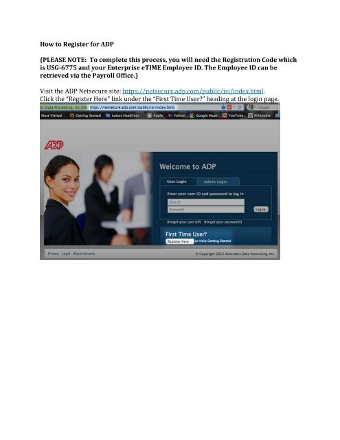 How to Register for ADP (PLEASE NOTE: To complete this