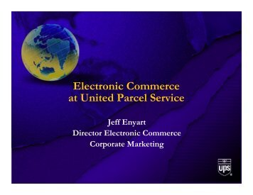to view Mr. Jeff Enyart's presentation from UPS - Silicon Valley World ...