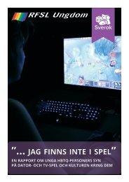 jag-finns-inte-i-spel-–-En-rapport-om-unga-hbtq-personers-syn-på-dator-och-tv-spelskulturen