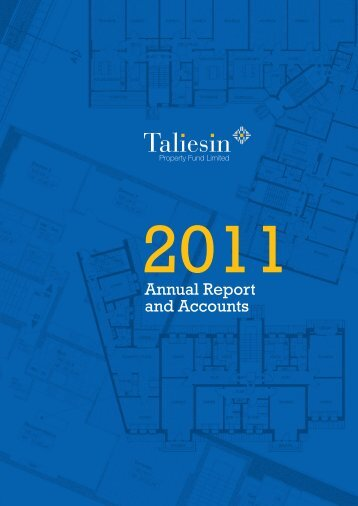 Annual Report & Accounts 2011 - Taliesin