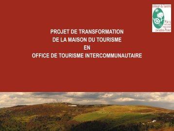 projet de transformation de la maison du tourisme en office de ...