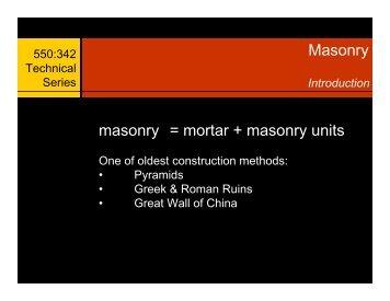 Masonry masonry = mortar + masonry units - Landscape Architecture