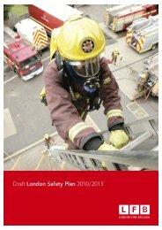 Draft London Safety Plan 2010/2013 - Fire Brigades Union London