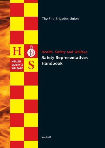 Safety Representatives Handbook - Fire Brigades Union