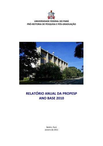 Relatório Anual da Propesp (2010) - Universidade Federal do Pará
