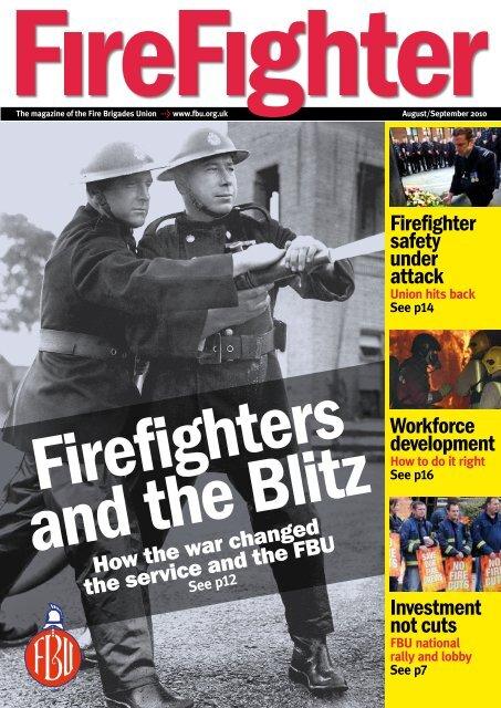 FBU Firefighter • August/September 2010 - Fbu.me.uk
