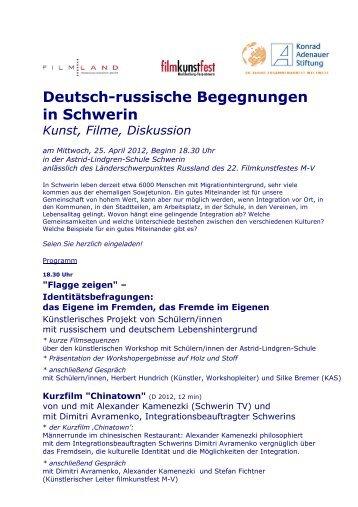 Deutsch-russische Begegnungen in Schwerin Kunst, Filme - Hundrich