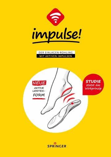 impulse! - Der Einlagenrohling mit aktiven Impulsen