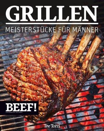 BEEF! GRILLEN - Meisterstücke für Männer