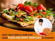 Professional and expert pizza delivery services in Scranton