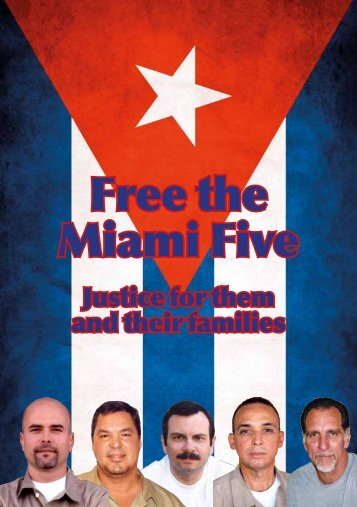 Download the Miami Five leaflet - Humanitarian appeal for visitation ...
