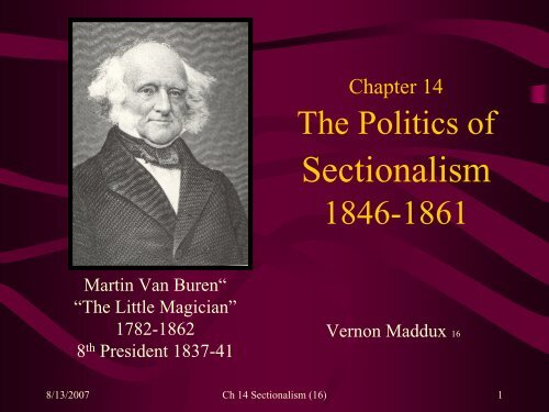 Chapter 14 Sectionalism Crisis - Rose State College