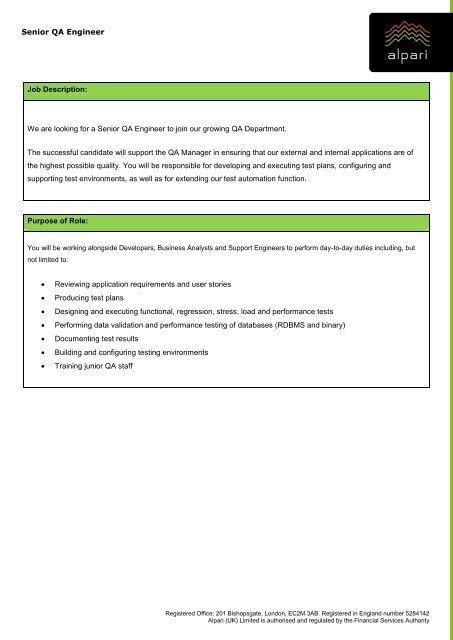 Senior QA Engineer Job Description: We are looking for