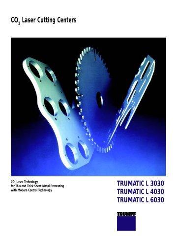 CO Laser Cutting Centers TRUMATIC L 3030 TRUMATIC L 4030 ...