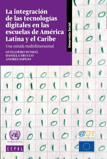 La integración de las tecnologías digitales en las escuelas de América Latina y el Caribe