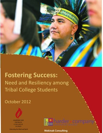 Need and Resiliency Among Tribal College Students, October 2012 ...