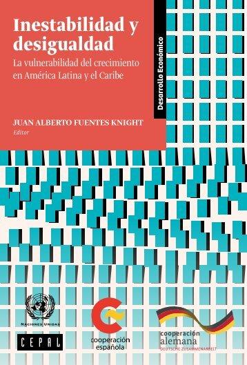 Inestabilidad y desigualdad: la vulnerabilidad del crecimiento en América Latina y el Caribe