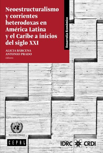 Neoestructuralismo y corrientes heterodoxas en América Latina y el Caribe a inicios del siglo XXI