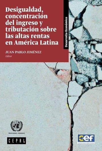 Desigualdad, concentración del ingreso y tributación sobre las altas rentas en América Latina