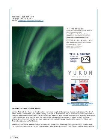 Spotlight on Alaska and the Yukon - February 2009 - Anderson ...