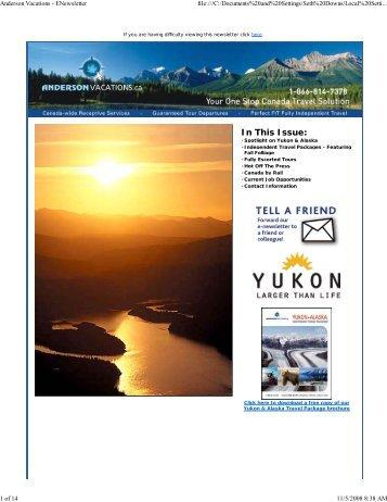 Spotlight on Yukon - July 2008 - Anderson Vacations