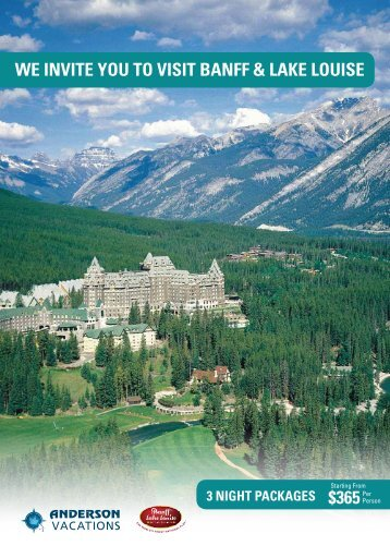 We invite you to visit Banff & Lake Louise