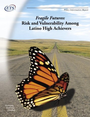 Risk and Vulnerability Among Latino High Achievers - U.S. ...