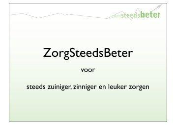 Presentatie ZorgSteedsBeter: de essenties van lean - LVG